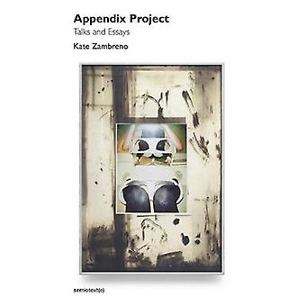 Appendix Project - Talks and Essays by Kate Zambreno - 9781635900767 B