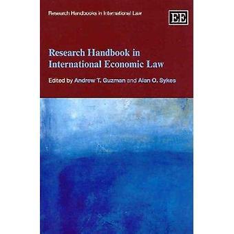 Forskningshåndbog i international økonomisk ret af Andrew T. Guzman -