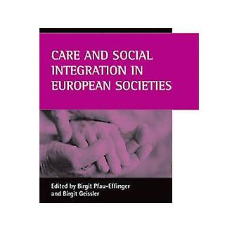 Care and Social Integration in European Societies - 9781861346049 Book