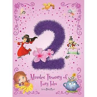 2 Minutes Treasury of Fairy Tales - 2018 by Hilary Roper - 97819124224