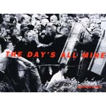 The Day's All Mine by Heather Allen - 9780953745616 Book