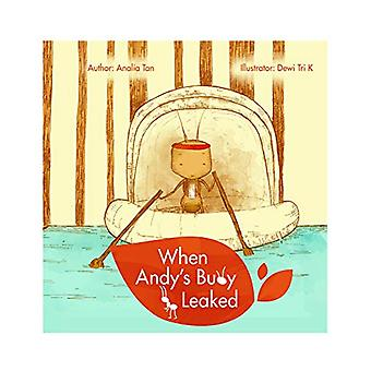 When Andy's Buoy Leaked - Story Book by Analia Tan - 9789383573356 Book