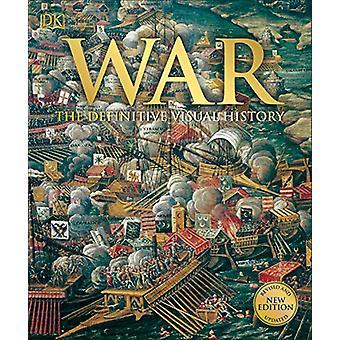 War - The Definitive Visual History by Saul David - 9780241392164 Book