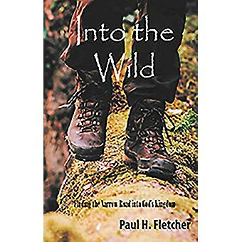 Into the Wild by Into the Wild - 9781912120932 Book