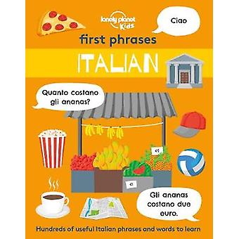 First Phrases - Italian by Lonely Planet Kids - 9781838694180 Book