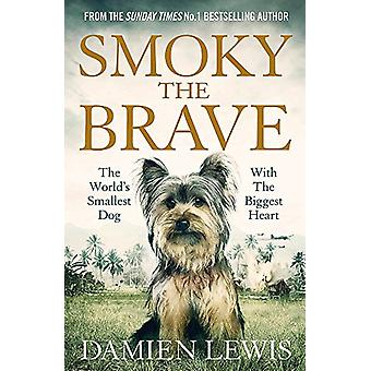 Smoky the Brave by Damien Lewis - 9781786483102 Book