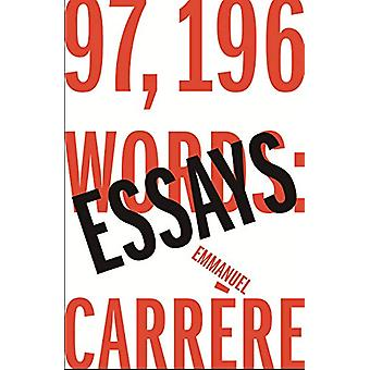 97 -196 Words - Essays by Emmanuel Carrere - 9781911214465 Book