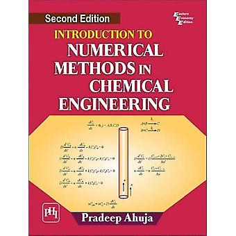Introduction to Numerical Methods in Chemical Engineering by Pradeep