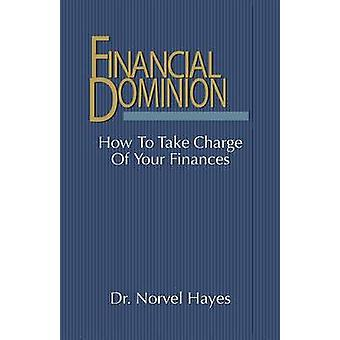 Financial Dominion by Norvel Hayes - 9780892747030 Book