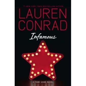 Tristement célèbre par Lauren Conrad