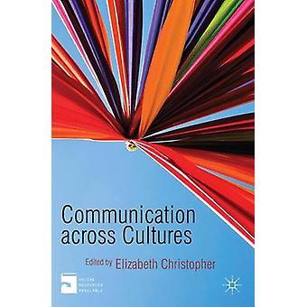 エリザベス・クリストファーによる文化間のコミュニケーション - 978023027567