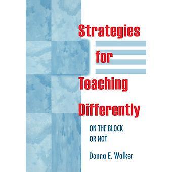 Strategiat opettamiseen eri tavalla - Korttelissa tai ei Donna E.