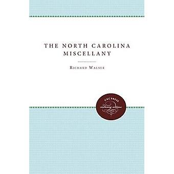 The North Carolina Miscellany door Richard Walser - 9780807879573 Boek