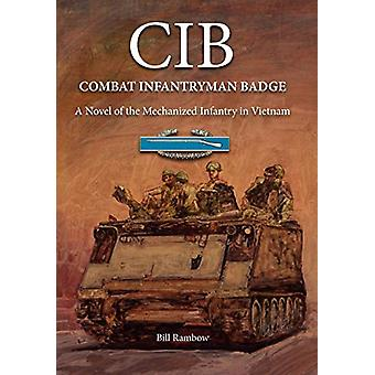 Cib - Combat Infantryman Badge by Rill Rambow - 9780983687894 Book