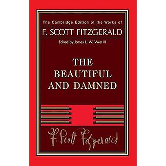 Fitzgerald - The Beautiful and Damned by F. Scott Fitzgerald - James L