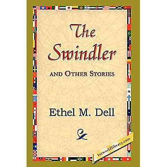 The Swindler and Other Stories by Ethel M Dell - 9781421823690 Book
