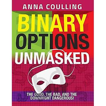 Binary Options Unmasked by Mrs Anna Coulling - 9781507585641 Book