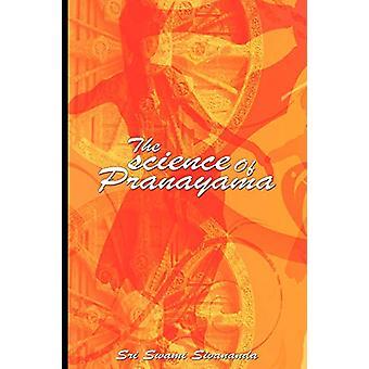 The science Of Pranayama by Sri Swami Sivananda - 9789650060206 Book