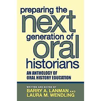Voorbereiding van de volgende generatie mondelinge historici