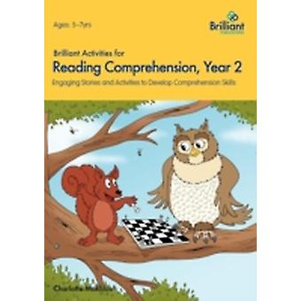 Brilliant Activities for Reading Comprehension Year 2 by Makhlouf & Charlotte