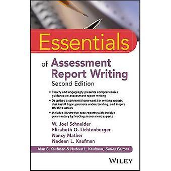 Essentials of Assessment Report Writing Essentials of Psychological Assessment