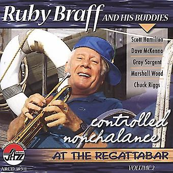 Ruby Braff - Braff, Ruby: Vol. 2-Controlled Nochalance [CD] USA import
