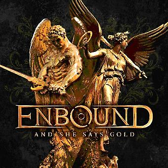 Enbound - And She Says Gold [CD] USA import