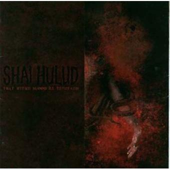 Shai Hulud - That Within Blood Ill-Tempered [Vinyl] USA import