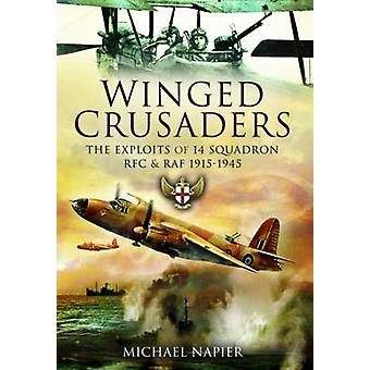 Winged Crusaders by Michael Napier