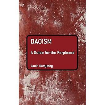 Taoïsme - een gids voor de perplex door Louis Komjathy - 9781441148155 B