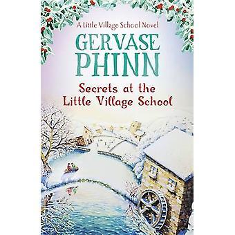 Segreti a scuola del piccolo villaggio di Gervase Antonio - 9781444779424