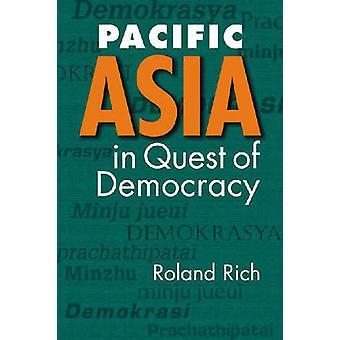 Asie Pacifique en quête de démocratie par Roland Rich - livre 9781588265753