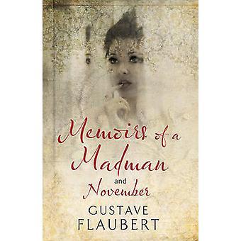 Mémoires d'un fou et en novembre de Gustave Flaubert - Andrew Brown-