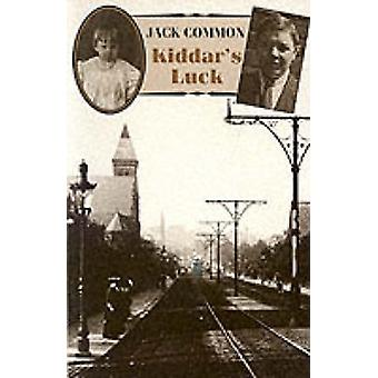 Kiddar's Luck (New edition) by Jack Common - 9781852241278 Book