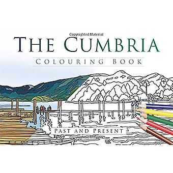 The Cumbria Colouring Book - Past & Present by Publishers Thp - 978075