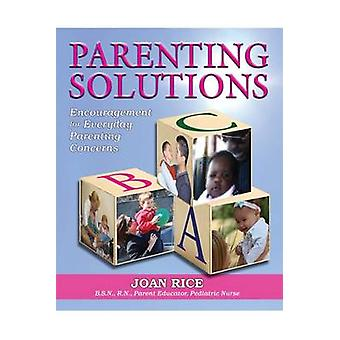 Parenting Solutions - Encouragement for Everyday Parenting by Joan Ric
