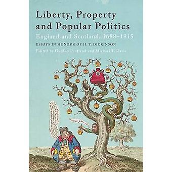 Liberty - Eigenschaft und beliebte Politik - England und Schottland - 1688-