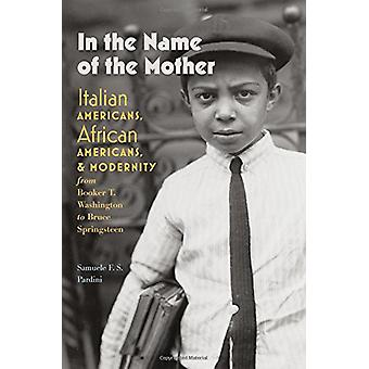 In the Name of the Mother - Italian Americans - African Americans - an