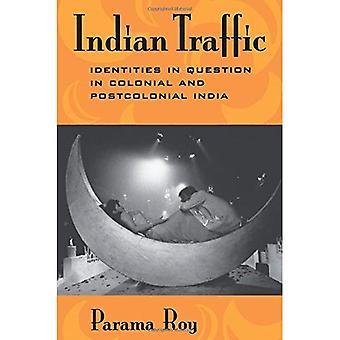 Intian liikenne: Identiteettien kyseessä siirtomaa ja jälkikolonialistisesta Intiassa
