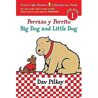 Perrazo y Perrito/Big Dog and Little Dog (Green Light Readers: Level 1)