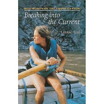 Breken in de huidige: Boatwomen van de Grand Canyon