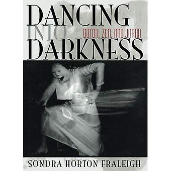 Dansen in de duisternis: Butoh, Zen en Japan