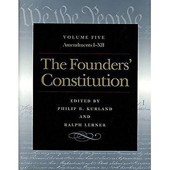 La Constitution de fondateurs Vol. 5: Modifications I à XII