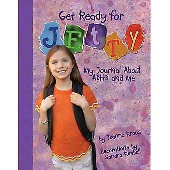 Get Ready for Jetty: My Journal About ADHD and Me