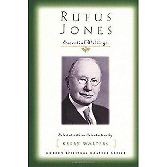 Rufus Jones - viktiga skrifter: Markerad med en introduktion av Kerry Walters (moderna andliga mästare)