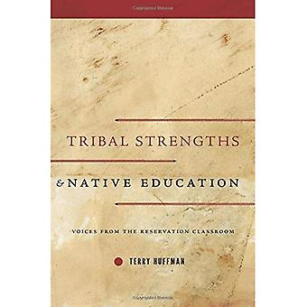 Tribal styrkor och infödda utbildning: röster från bokning klassrummet
