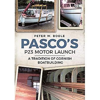 Pasco's P23 Motor Launch: A Tradition of Cornish Boatbuilding