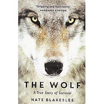 O lobo: Uma verdadeira história de sobrevivência e obsessão no oeste