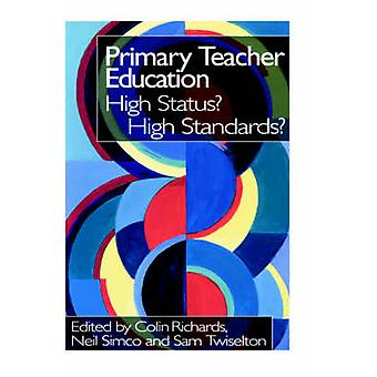 Primary Teacher Education by Richards & Colin
