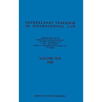 Netherlands Yearbook of International Law 1988 by T M C Asser Institute